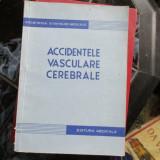 Accidentele vasculare cerebrale