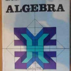 Algebra - Ion D. Ion, R. Nicolae, 537652 - Carte Matematica