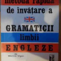 Metoda Rapida De Invatare A Gramaticii Limbii Engleze - Monica Visan ,537720