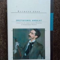 Spectatorul angajat - Raymond Aron - Carte de aventura