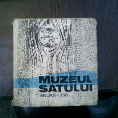 Muzeul satului anuar 1966 - Gh. Focsa