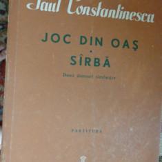 Joc din Oas . Sarba / 2 dansuri simfonice / partitura - Paul Constantinescu