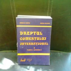 DREPTUL COMERTULUI INTERNATIONAL - MIRCEA COSTIN VOL.1 - Carte Drept international