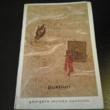 Pustiuri - Georgeta Mircea Cancicov, Editura pentru Literatura, 1969, 287 pag - Nuvela