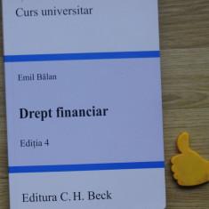 Drept financiar Emil Balan ed IV - Carte Drept financiar