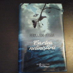 Cartea Nelinistirii - Fernando Pessoa, Humanitas Fiction, cartonata, 2009, 613 p