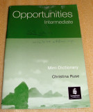 Opportunities / intermediate - mini dictionary / Christina Ruse