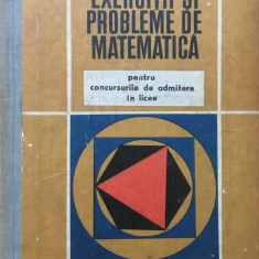 EXERCITII SI PROBLEME DE MATEMATICA PT CONCURSURILE DE ADMITERE IN LICEE Gheba - Culegere Matematica