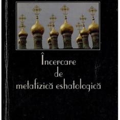 Nikolai Berdiaev - Incercare de metafizica eshatologica - Carte Filosofie