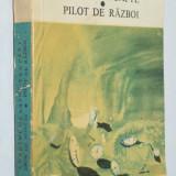Zbor de noapte, Pilot de razboi - A. de Saint Exupery