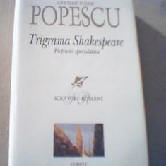 Cristian Tudor Popescu - TRIGRAMA SHAKESPEARE / Fictiuni speculative { 2005 }, Corint
