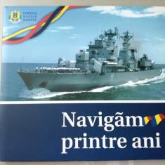 ALBUM FORTELE NAVALE ROMANE 110 ANI - ZILELE MARINEI CU AUTOGRAF 2016 ( Sif )