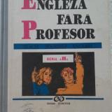 Engleza fara profesor, vol 2 - DAN DUTESCU - Curs Limba Engleza