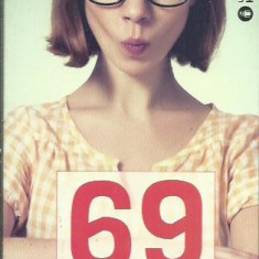 69 DE MOTIVE STUPIDE CA SA TE APUCI DE CITIT - Carte dezvoltare personala