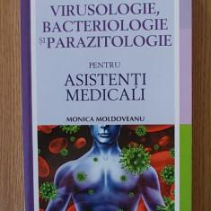 VIRUSOLOGIE, BACTERIOLOGIE SI PARAZITOLOGIE, pentru asistenti - MOLDOVEANU - Carte Boli infectioase