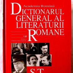 """DICTIONARUL GENERAL AL LITERATURII ROMANE - ST"", Vol.6, 2007. Academia Romana"