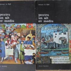 Pentru Un Alt Ev Mediu Vol.1-2 - Jacques Le Goff, 399504 - Album Arta