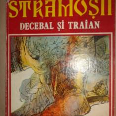 Stramosii / Decebal si Traian benzi desenate an 1981/66pag- Radu Theodoru - Carte de povesti