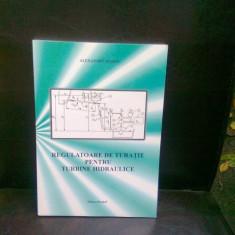 REGULATOARE DE TURATIE PENTRU TURBINE HIDRAULICE - ALEXANDRU MARIN