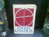 K E GILBERT, H KUHN - ISTORIA ESTETICII 1972 525 PAG COPERTI CARTONATE, STARE BUNA)