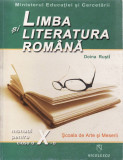 LIMBA SI LITERATURA ROMANA. MANUAL PENTRU CLASA A X A SAM de DOINA RUSTI