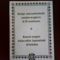 Relatii interconfesionale romano-maghiare in Transilvania, ed. princeps, Alta editura