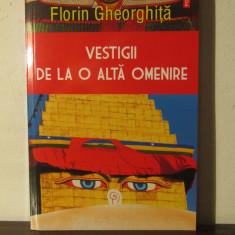 Florin Gheorghita- Vestigii de la o alta omenire - Carte ezoterism