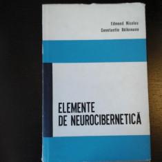 Elemente de neurocibernetica -E. Nicolau,Ctin. Balaceanu,Stiintifica,1967, 301 p