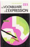 DU VOCABULAIRE A L'EXPRESSION CE 1 de P. DE FROMONT