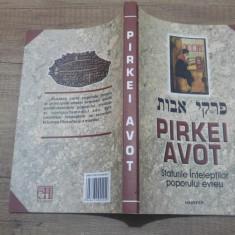 Pirkei Avot/ Sfaturile inteleptilor poporului evreu - Carti Iudaism