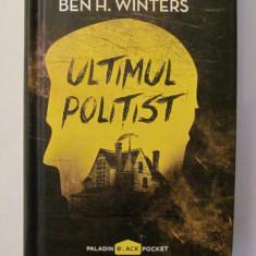 """AF - Ben H. WINTERS """"Ultimul Politist"""""""