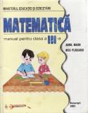 MATEMATICA. MANUAL PENTRU CLASA A III A de AUREL MAIOR