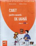 CAIET PENTRU VACANTA DE IARNA CLASA A VIII A de MARILENA SERBAN