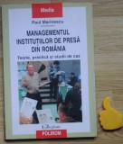 Managementul institutiilor de presa din Romania Paul Marinescu