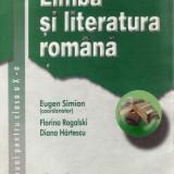LIMBA SI LITERATURA ROMANA MANUAL PT CLASA A X A de EUGEN SIMION - Manual scolar didactica si pedagogica, Clasa 9, Didactica si Pedagogica