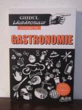 GHIDUL LAUDAROSULUI EXPERT IN GASTRONOMIE