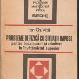 Ion Gh.Vita-Probleme de fizica cu situatii impuse - Carte Fizica