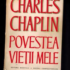 Charles Chaplin - Povestea vietii mele, 414 pag, format mare, cu fotografii