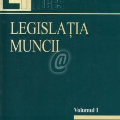 Legislatia muncii, vol. 1, 2 - Carte Dreptul muncii