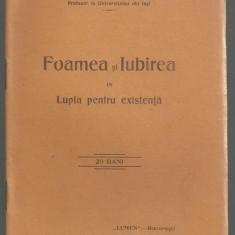 P.Bujor / FOAMEA SI IUBIREA IN LUPTA PENTRU EXISTENTA - ed.1911 - Carte veche