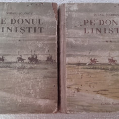 Pe Donul linistit - MIHAIL SOLOHOV, vol I si II - Roman istoric