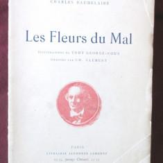 Carte veche: LES FLEURS DU MAL, Charles Baudelaire. Ilustratii Tony George-Roux - Carte in franceza