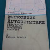 MICROBUZE ȘI AUTOUTILITARE* CONSTRUCȚIE EXPLOATARE ÎNTREȚINERE REPARARE/1982