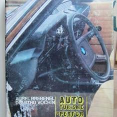 Carte tehnica Auto: Autoturisme si Performante, Aurel Brebenel Dumitru Vochin - Carti auto