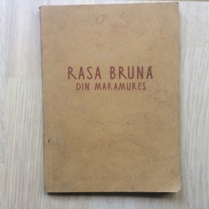rasa bruna din maramures 1955 RPR ed agro silvica de stat dr ionescu ilustrata