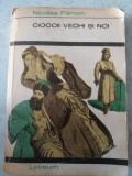 Nicolae Filimon - Ciocoiii vechi si noi