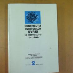 Contributia scriitorilor evrei la literatura romana 2001 caiete viata romaneasca - Carti Iudaism
