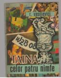 (C7609) TAINA CELOR PATRU NIMFE - R. VASILIEVICI