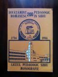 Monografie Liceul Pedagogic Sibiu / R8P1S, Alta editura