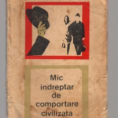 (C7599) MIC INDREPTAR DE COMPORTARE CIVILIZATA - PETRU VINTILA - Carte Neurologie